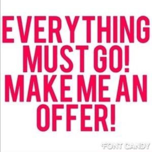 ‼️EVERYTHING MUST GO!! MAKE ME OFFERS‼️